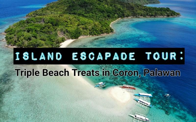 Island Escapade Tour Triple Beach Treats In Coron Palawan