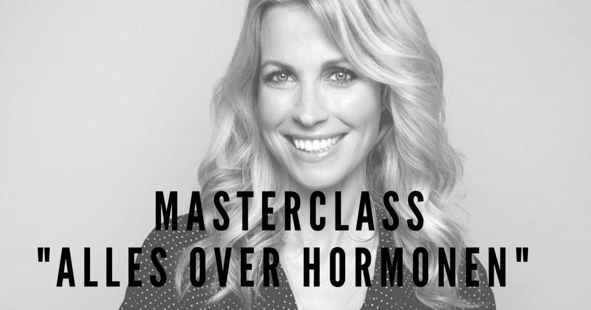 """Nieuwe avond masterclass """"alles over hormonen"""" in Blaricum, kom jij ook?"""