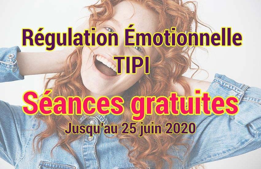 Séance gratuite régulation émotionnelle TIPI