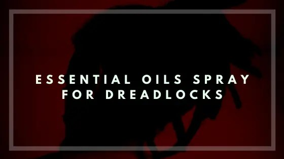 Essential Oils Spray for Dreadlocks-Vivorific Health-FI