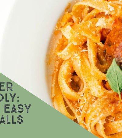Freezer Friendly: Super Easy Meatballs