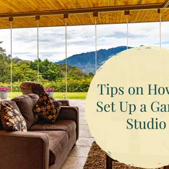 Tips on How To Set Up a Garden Studio