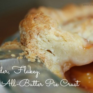 Tender, Flakey, All Butter Pie Crust
