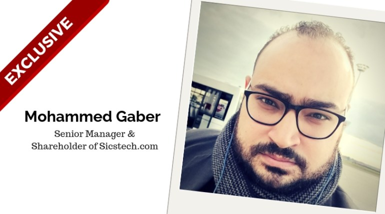 Mohammed Gaber, Senior Manager & Shareholder of Sicstech.com