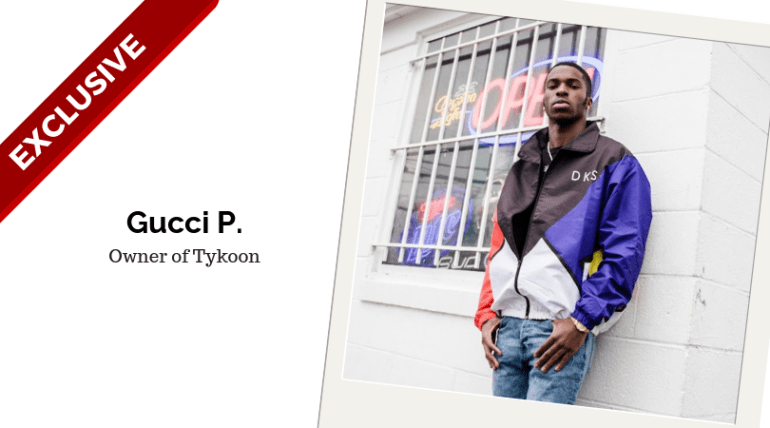 Gucci P. Owner of Tykoon