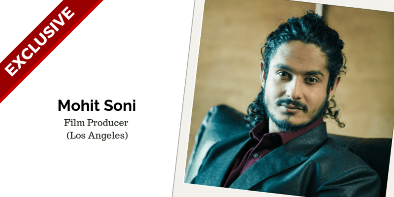 Mohit Soni, Film Producer In Los Angeles