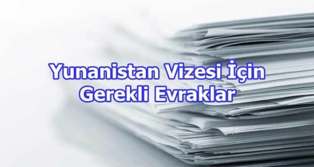 Yunanistan vize evrakları