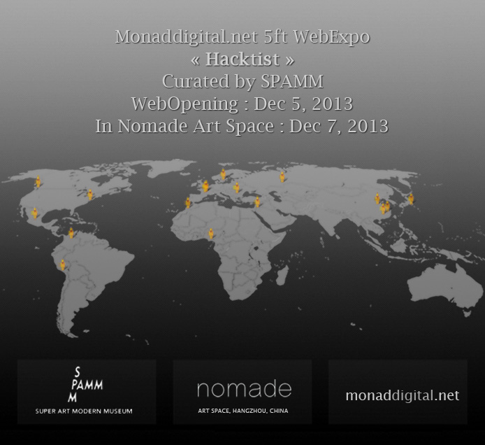 Monad Digital -Hacktist Exhibition in China, 2013