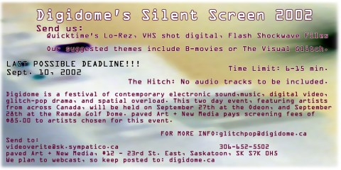 Silent Screen Call for Submissions for the DIGIDOME Festival by PAVED Arts - September 2002