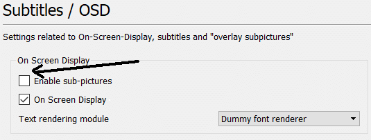 Unchecking Enable Sub Pictures Option