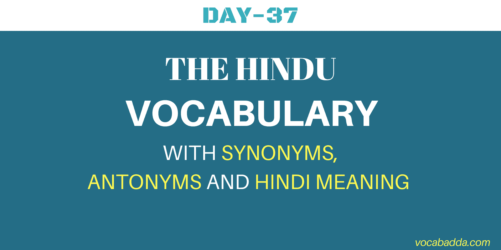 Important The Hindu daily Vocabulary Day-37 With Hindi Meaning