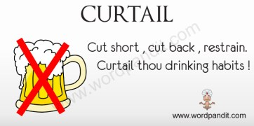 Word of the day-Curtail