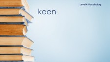 Word of the day-Keen