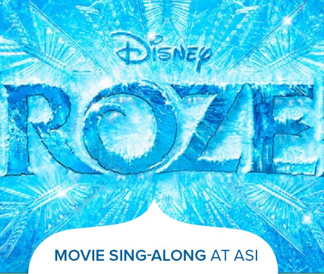 Whether Its Elsa Anna Olaf Or Even Sven Dress Up As Your Favorite Character And Join Us At A Frozen Movie Sing Along Led By Members Of Our New Youth