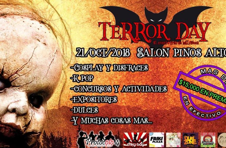 Terror Day 2018 Este 21 de Octubre en el Salón Pinos