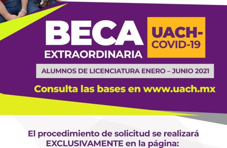 Nadie fuera de la Universidad, reitera UACH Becas COVID-19 para apoyo a estudiantes Semestre Enero-Junio 2021