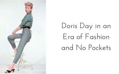 Doris Day in an Era of Slim Fashion and No Pockets
