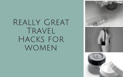 Travel Hacks for Women