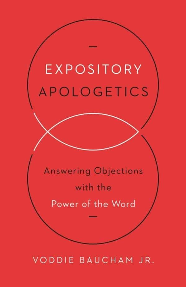 Expository Apologetics Book