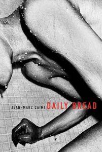 Jean Marc Caimi Daily Bread