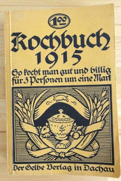 Kochbuch 1915