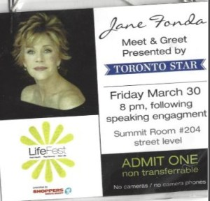 """Meet and greet pass features a photo of Jane Fonda, the LifeFest logo and details about the event including """"no cameras, no cameraphones""""."""