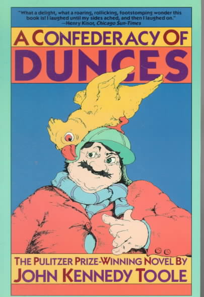 Cover of A Confederacy of Dunces is a cartoon of a fat man wearing a green hunting cap with a giant bird on his head pecking at his ear