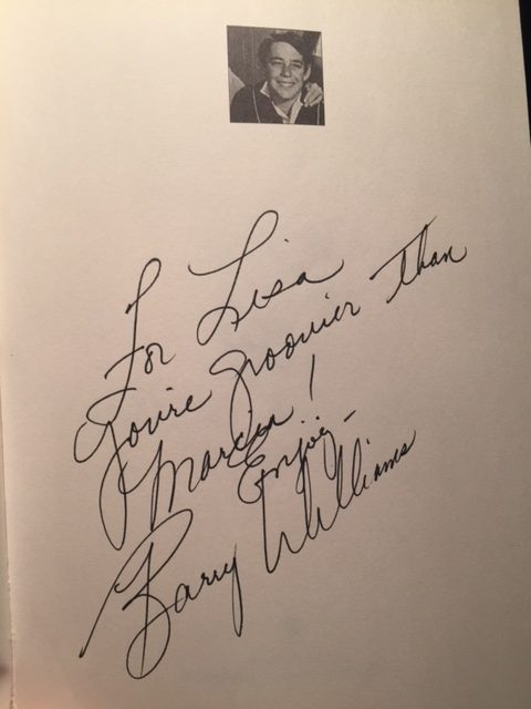 Barry Williams signed the book, For Lisa, You're groovier than Marcia! Enjoy, Barry Williams