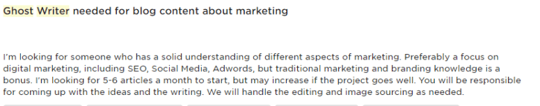 """Post for a """"ghost writer for blog content about marketing"""" includes the sentence: You will be responsible for coming up with the ideas and the writing."""""""