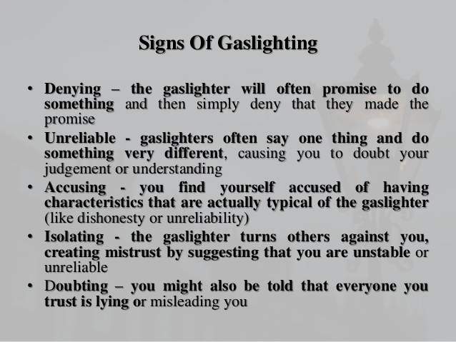 a graphic outlining the signs of Gaslighting: Denying, unreliable, accusing, isolating and doubting.
