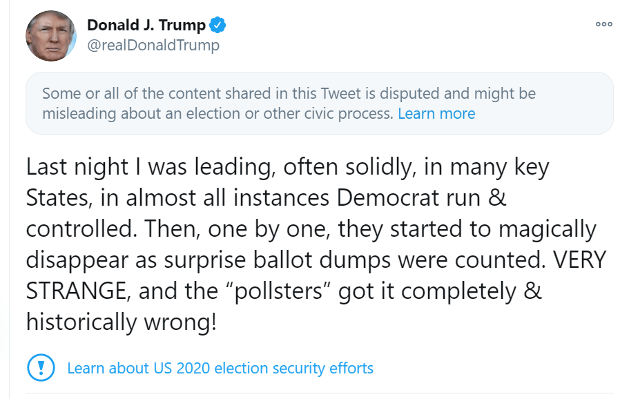 Donald Trump's tweet about alleged Democrat fraud in ballot counting is preceded by a note placed by Twitter that reads: some or all of the content shared in this Tweet is disputed and might be misleading.