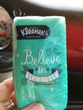 small pack of Kleenex reads Believe in Yourself on the front
