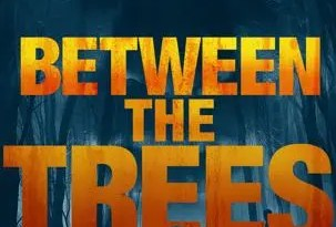 Between The Trees_KA_HiRes_FINAL 1-303x450