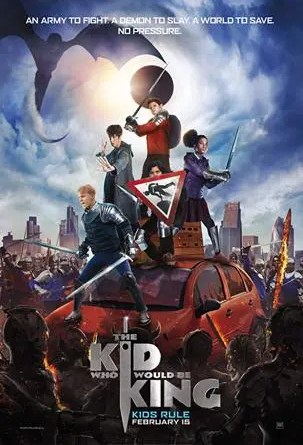 Kid Who Would Be King Poster-303x450