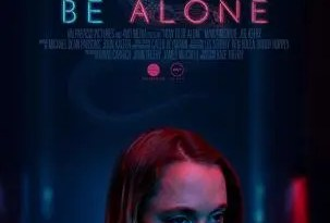 How To Be Alone Poster-303x450