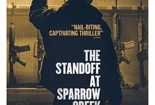 The Standoff At Sparrow Creek-303x450