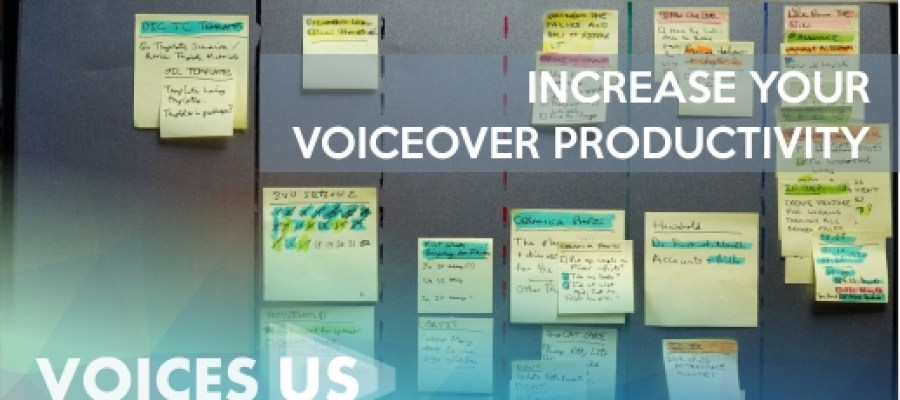 Increase Your Voiceover Productivity