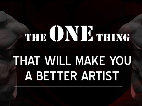 The one thing that will make you a better artist