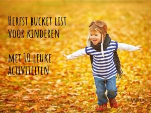 Herfst bucket list voor kinderen