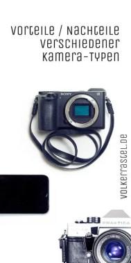 Kamera-Typen, Vorteile und Nachteile