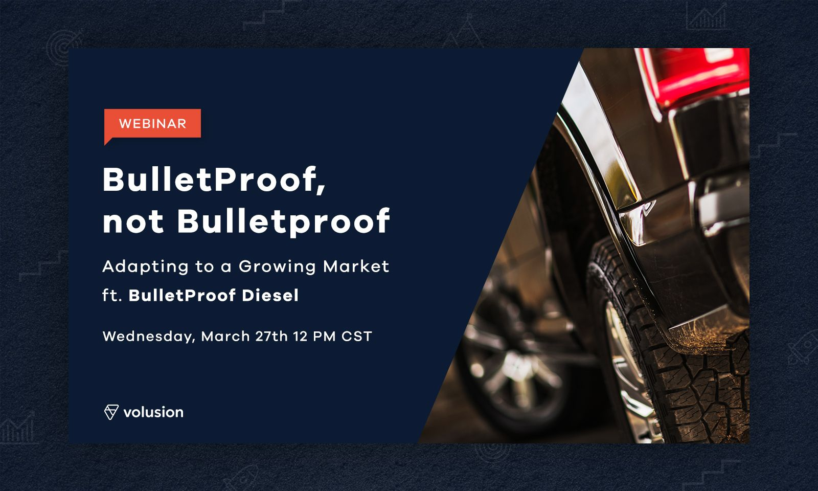 WEBINAR: Adapting to a Growing Market, with BulletProof Diesel
