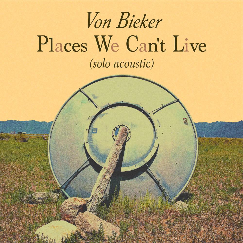 Von Bieker - Places We Can't Live Solo Acoustic Cover