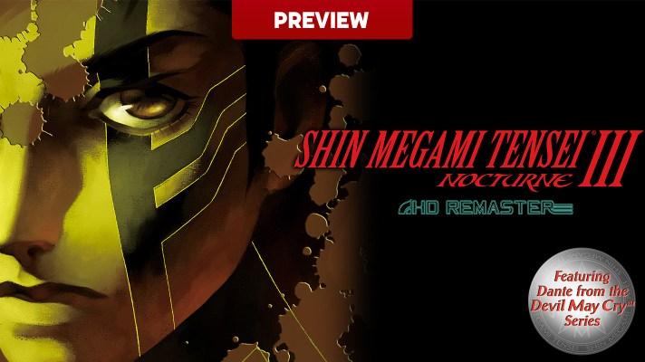 Shin Megami Tensei III Nocturne HD Remaster (Switch) Preview