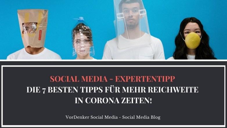 VorDenker_Socialmedia_7-Tipps-für-mehr-Reichweite-in-Corona-Zeiten