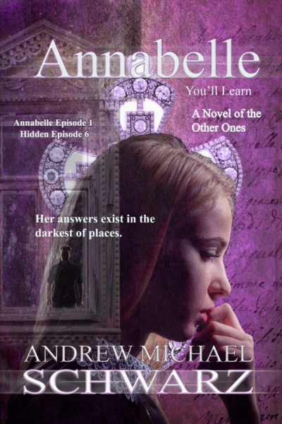 Annabelle: A Novel of the Other Ones (Episode One)
