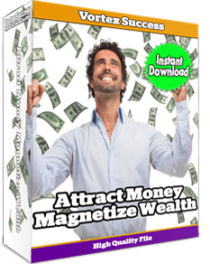 Attract Money Magnetize Wealth