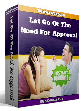 Let Go Of The Need For Approval