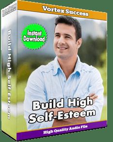 Build High Self-Esteem