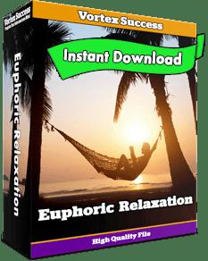 Euphoric Relaxation