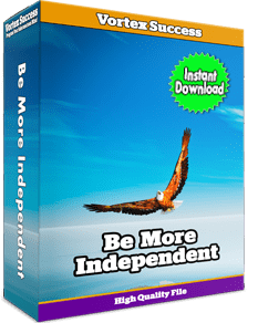 Be More Independent